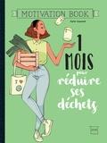1 mois pour réduire ses déchets / Julie Laussat | Laussat, Julie. Auteur