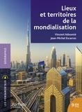 Vincent Adoumié et Jean-Michel Escarras - Lieux et territoires de la mondialisation.