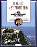 Le Routard - La France de Stéphane Bern - Les villages préférés des français.