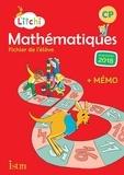 Didier Fritz et Catherine Vilaro - Mathématiques CP Litchi - Fichier élève.