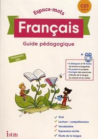 Philippe Bourgouint et Eléonore Bottet - Français CE1 Espace-mots - Guide pédagogique. 1 CD audio