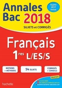 Isabelle de Lisle et Sylvie Beauthier - Français 1res L/ES/S - Sujets et corrigés.