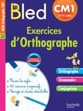Michel Dezobry et Daniel Berlion - Exercices d'orthographe CM1 9-10 ans.