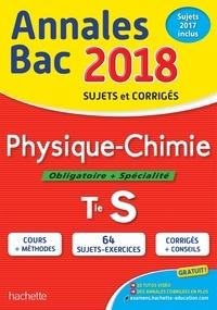 Frédérique de La Baume-Elfassi - Physique-Chimie Obligatoire + Spécialité Term S - Sujets et corrigés.