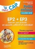 Annie Martinez et Marie-Odile Rua - EP2 + EP3, Exercer son activité en accueils collectif et individuel CAP Accompagnant éducatif Petite enfance - Pratique professionnelle.