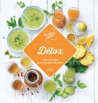 Agathe Audouze et Coralie Ferreira - Détox - 100 recettes qui font du bien.