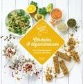 Karen Chevalier et Marjolaine Daguerre - Céréales et légumineuses - 100 recettes pour se faire du bien.