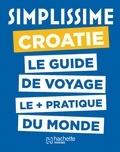 Hachette tourisme - Simplissime Croatie.