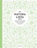 Stéphanie de Turckheim et Clémence Roquefort - Naturalista : 100 produits alternatifs et 150 recettes associées pour se nourrir autrement.