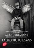 Ransom Riggs - Miss Peregrine et les enfants particuliers Tome 3 : La bibliothèque des âmes.