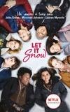 Let it Snow / John Green, Maureen Johnson, Lauren Myracle | Green, John (1977-....)
