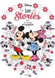 Aurélia-Stéphanie Bertrand - Disney Love Stories Tome 2 - 60 coloriages anti-stress.