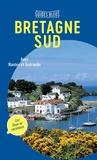 Hachette tourisme - Bretagne Sud - Avec Nantes et Guérande.