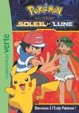 Natacha Godeau - Pokémon soleil et lune Tome 2 : Bienvenue à l'école Pokémon !.