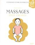 Cécile Cortet - Massages pour enfants - 12 massages à faire en famille en 7 minutes.