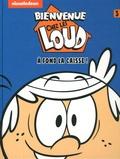 Nickelodeon - Bienvenue chez les Loud Tome 3 : A fond la caisse !.