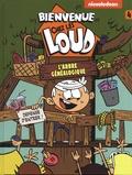 Nickelodeon - Bienvenue chez les Loud Tome 4 : L'arbre généalogique.