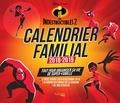 Hachette Pratique - Calendrier familial Les Indestructibles 2.