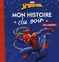 Marvel - Spider-Man - Les origines.