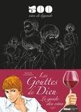 Tadashi Agi et Shu Okimoto - Les Gouttes de Dieu - Le guide des vins. 500 vins de légende.