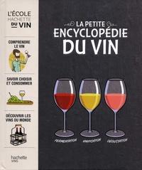 Julien Bouqué et François Warzala - Le petite encyclopédie du vin.
