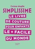 Corinne Alagille - Simplissime - Couture enfants.