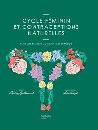 Audrey Guillemaud - Cycle féminin et contraceptions naturelles.