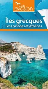 Maud Vidal-Naquet - Iles grecques - Les Cyclades et Athènes.
