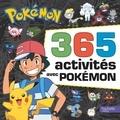 Hachette Jeunesse - 365 activités avec Pokémon.