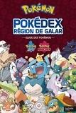 Hachette Jeunesse - Pokémon Région de Galar - Guide des Pokémon.