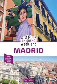 Marine Delouvrier - Un grand week-end à Madrid. 1 Plan détachable