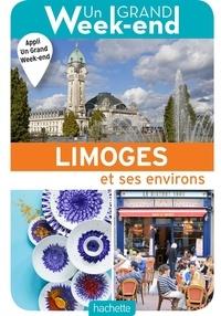 Manon Liduena et Ludovic Maisant - Un grand week-end à Limoges et ses environs.