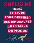 Lise Herzog - Le livre pour dessiner les dinosaures le + facile du monde.