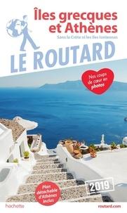 Le Routard - Iles grecques et Athènes.