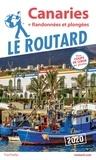 Le Routard - Canaries - + randonnées et plongées.