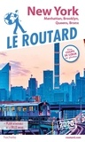 Le Routard - New York - Manatthan, Brooklyn, Queens, Bronx.