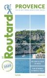 Le Routard - Provence - Alpes-de-Haute-Provence, Bouches-du-Rhône, Vaucluse.