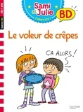 Emmanuelle Massonaud et Thérèse Bonté - Sami et Julie, j'adore lire ! BD  : Le voleur de crêpes.