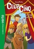 Enid Blyton - Le Club des Cinq Tome 6 : Le club des cinq et le cirque de l'étoile.