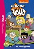 Nickelodeon - Bienvenue chez les Loud Tome 8 : La soirée pyjama.