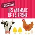 Chiara Piroddi et Agnese Baruzzi - Les animaux de la ferme - Mon premier lire Montessori.