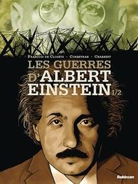 François de Closets et Eric Corbeyran - Les guerres d'Albert Einstein Tome 1 : .
