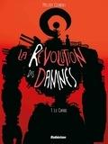 Melody Cisinski - La révolution des damnés Tome 1 : Le chaos.