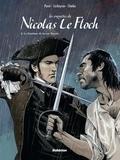 Jean-François Parot et  Corbeyran - Les enquêtes de Nicolas Le Floch Tome 3 : Le fantôme de la rue Royale.