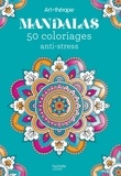 Hachette - Mandalas - 50 coloriages anti-stress.