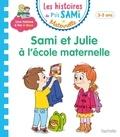 Cécile Beaucourt - Sami et Julie maternelle  : Sami et Julie à l'école maternelle.