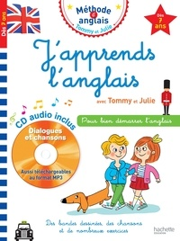 Annie Sussel et Sylvain Audinovski - J'apprends l'anglais avec Tommy et Julie. 1 CD audio