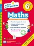 Philippe Rousseau et Nicolas Clamart - Pour comprendre les maths 6e.