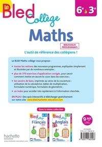 Maths 6e à 3e Le Bled Collège  Edition 2019