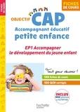 Martine Lovera et Annie Bouffier - Accompagnant éducatif petite enfance, EP1 Accompagner le développement du jeune enfant - Fiches de cours.